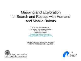 Mapping and Exploration  for Search and Rescue with Humans and Mobile Robots