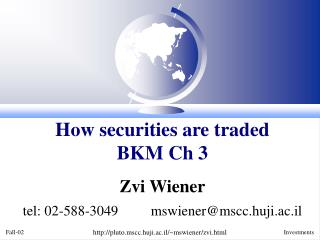 How securities are traded BKM Ch 3