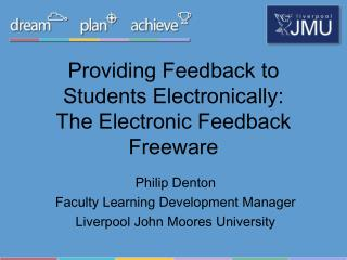 Providing Feedback to Students Electronically:  The Electronic Feedback Freeware