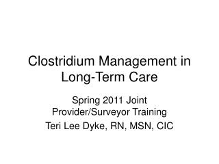 Clostridium Management in Long-Term Care