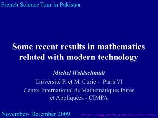 Some recent results in mathematics related with modern technology