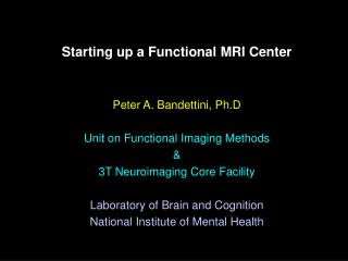Starting up a Functional MRI Center