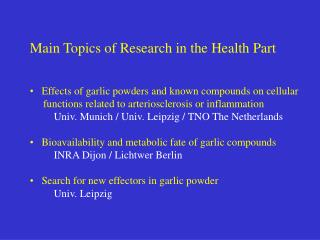 Main Topics of Research in the Health Part