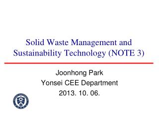 Solid Waste Management and Sustainability Technology (NOTE 3)