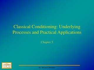 Classical Conditioning: Underlying Processes and Practical Applications