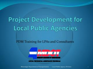 Project Development for Local Public Agencies