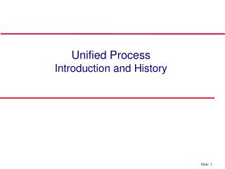 Unified Process Introduction and History