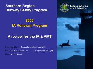 Southern Region Runway Safety Program