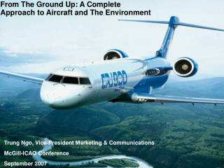 From The Ground Up: A Complete  Approach to Aircraft and The Environment
