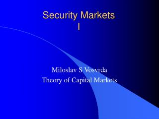 Security Markets I