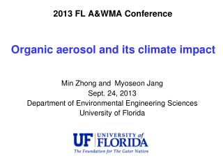Organic aerosol and  its climate impact