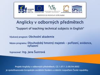 "Anglicky v odborných předmětech ""Support of teaching technical subjects in English"""
