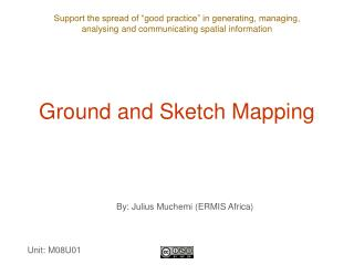 Ground and Sketch Mapping