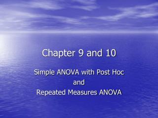 Chapter 9 and 10