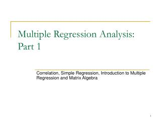 Multiple Regression Analysis: Part 1