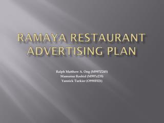 RAMAYA RESTAURANT Advertising plan