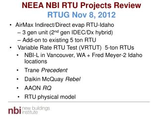 NEEA NBI RTU Projects Review RTUG Nov 8, 2012