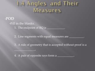 1. 4  Angles  and Their Measures