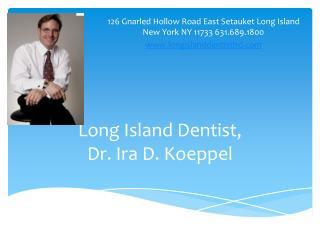 Long Island Dentist, Ira D. Koeppel