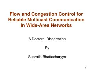 Flow and Congestion Control for Reliable Multicast Communication In Wide-Area Networks