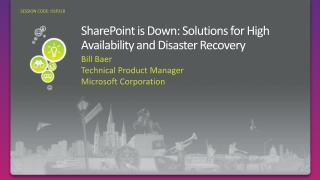 SharePoint is Down: Solutions for High Availability and Disaster Recovery
