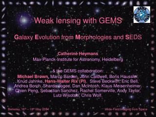Weak lensing with GEMS G alaxy  E volution from  M orphologies and  S EDS