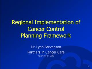 Regional Implementation of Cancer Control Planning Framework