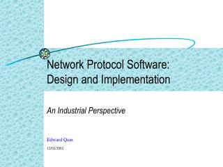 Network Protocol Software: Design and Implementation