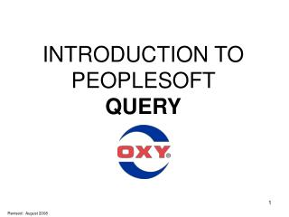 INTRODUCTION TO PEOPLESOFT  QUERY