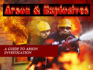 A Guide to Arson Investigation