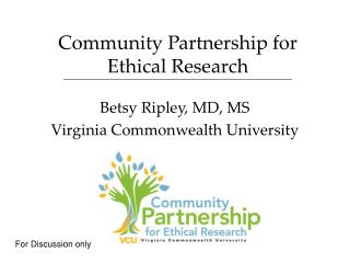 Community Partnership for Ethical Research