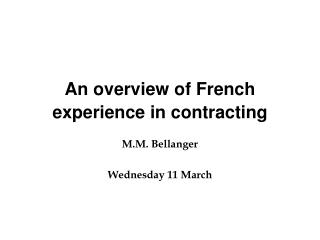 An overview of French experience in contracting