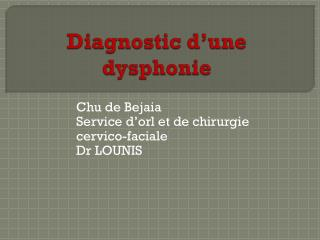 Diagnostic d'une dysphonie