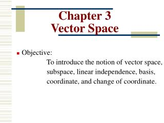 Chapter 3 Vector Space