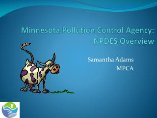 Minnesota Pollution Control Agency:   NPDES Overview