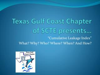 Texas Gulf Coast Chapter of SCTE presents…