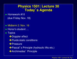Physics 1501: Lecture 30 Today ' s Agenda