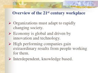 Overview of the 21 st  century workplace