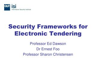 Security Frameworks for Electronic Tendering