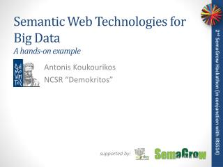 Semantic  Web Technologies for Big  Data A hands-on example