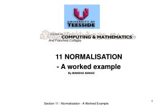 11 NORMALISATION - A worked example