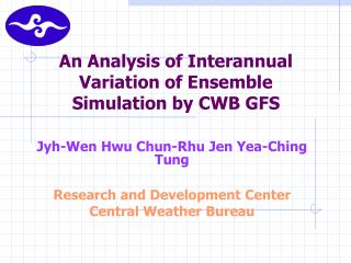 An Analysis of Interannual Variation of Ensemble Simulation by CWB GFS