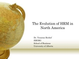The Evolution of HRM in North America