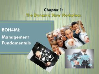 Chapter 1: The Dynamic New Workplace