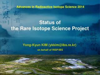 Status of  the Rare Isotope Science Project