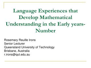 Language Experiences that Develop Mathematical Understanding in the Early years- Number
