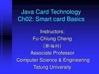 Java Card Technology Ch02: Smart card Basics