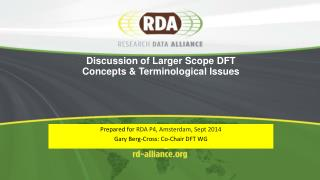 Discussion of  Larger Scope  DFT  Concepts & Terminological Issues