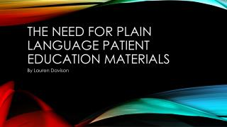 The Need for Plain Language Patient Education Materials
