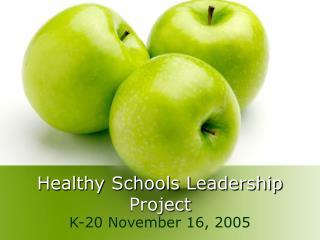 Healthy Schools Leadership Project